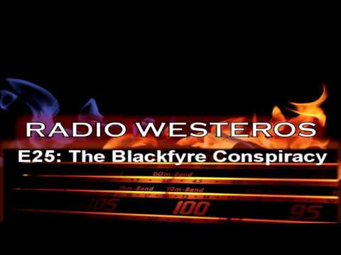 Radio Westeros E25 - The Blackfyre Conspiracy