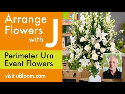 How To Arrange Flowers:  Perimeter Urn Arrangement!