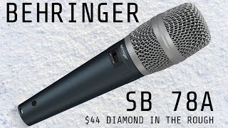 Behringer SB 78A Handheld Condenser Microphone Test / Review - $44 Budget Mic !
