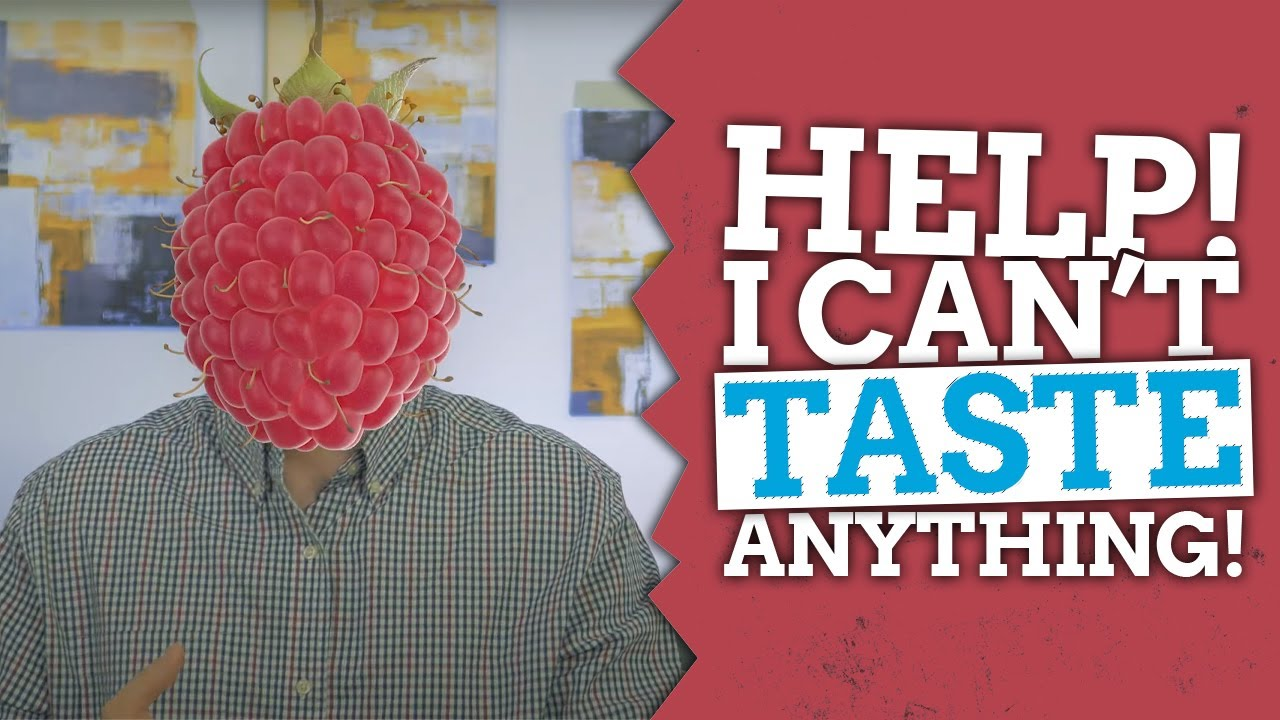 How To Fix Loss Of Taste - Best Foods To Eat For Impaired Taste If You're Sick