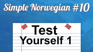 Simple Norwegian #10 - Test Yourself 1