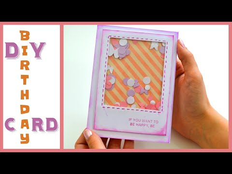 Birthday Scrapbook Paper Ideas || How to make an Easy Shaker Card || Paper Crafts - Giulia's Art