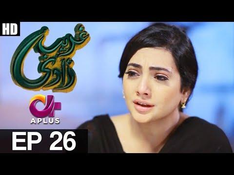 Ghareebzaadi - Episode 26 - A Plus ᴴᴰ Drama