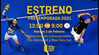 #PretemporadaWPT: Entrenamiento Maxi Sánchez - Tito Allemandi - World Padel Tour