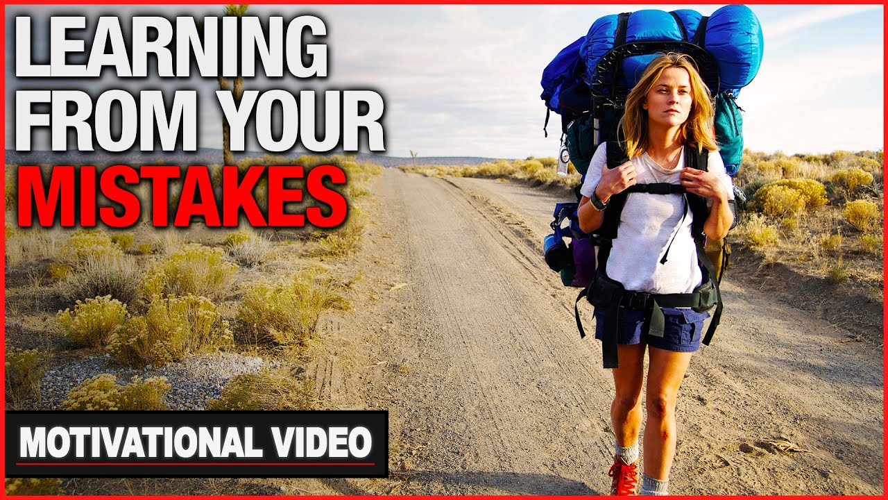 learning from your mistakes motivational video learning from your mistakes motivational video