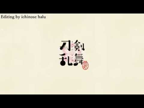 【Touken Ranbu Hanamaru—Opening】