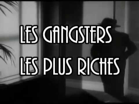 Les Gangsters les plus riches