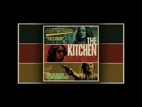 The Highwaywomen - The Chain( The Kitchen Movie Soundtrack)