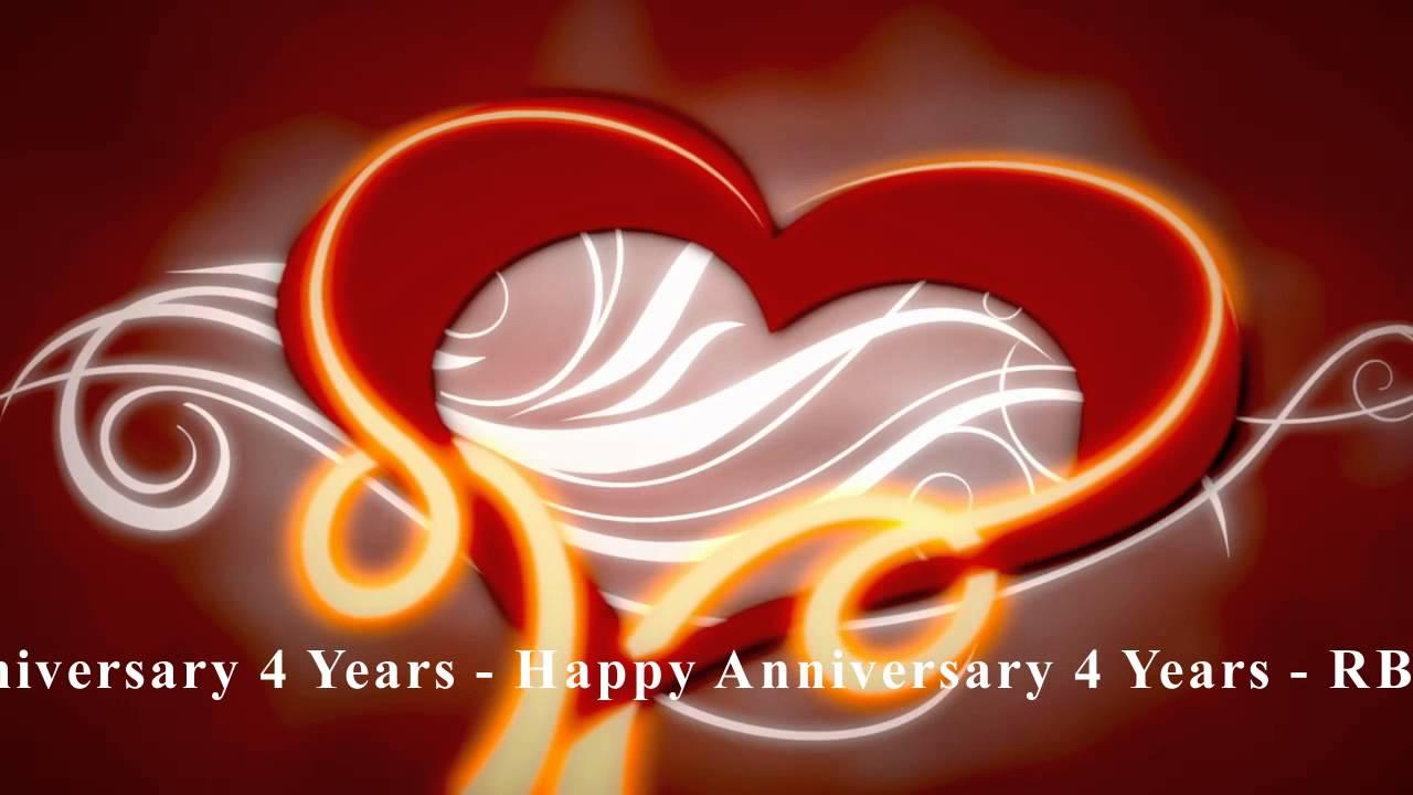 Happy Anniversary 4 Years Youtube
