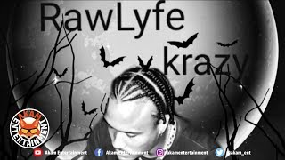 RawLyfe - Krazy - January 2019