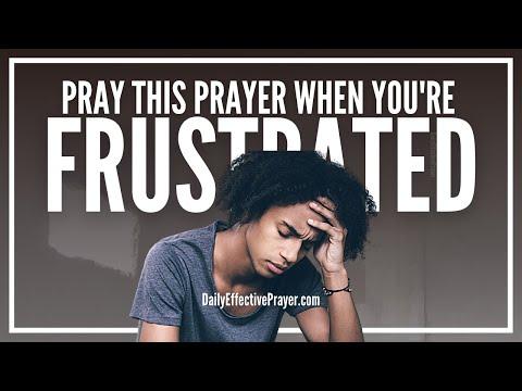 Prayer For Frustration   Prayers Against Frustration - YouTube