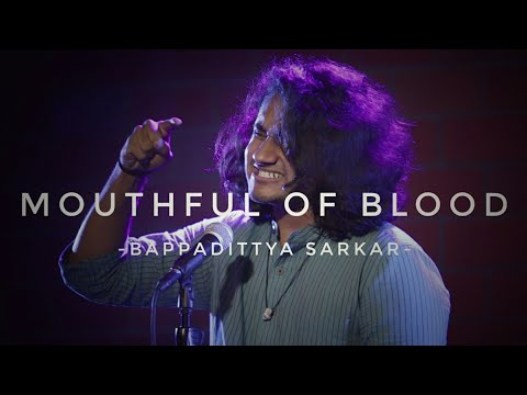 """Mouthful Of Blood"" - Bappadittya Sarkar 
