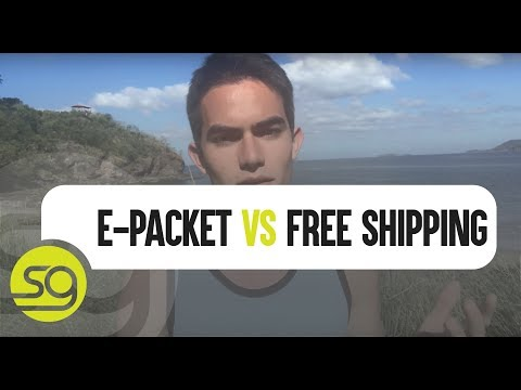 E-Packet Vs. Free Shipping - What's The Best Option? | #10