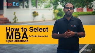 How to select a specialization in an MBA Program? thumbnail
