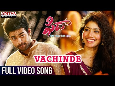 Vachinde Full  Song  Fidaa Full  Songs  Varun Tej, Sai Pallavi  Sekhar Kammula