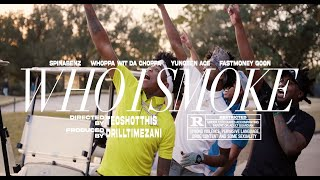 Spinabenz, Whoppa Wit Da Choppa, Yungeen Ace, & FastMoney Goon - Who I Smoke (Official Music Video)