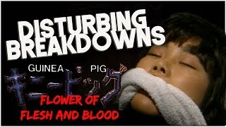 Guinea Pig 2: Flower of Flesh & Blood (1985) | DISTURBING BREAKDOWN