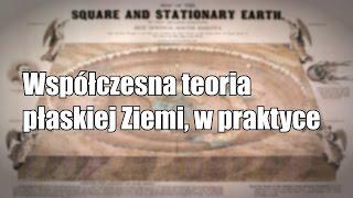 Na czym polega współczesna teoria płaskiej Ziemi?