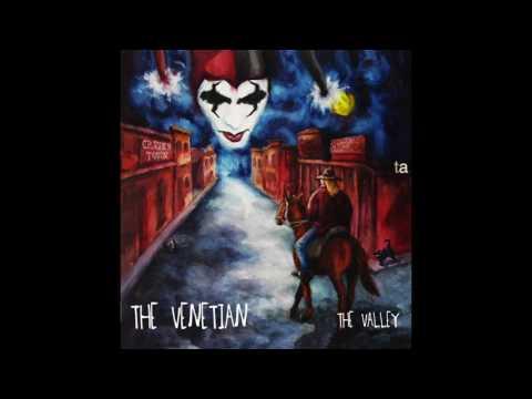 The Venetian Band - The Valley (2013) - Full Album