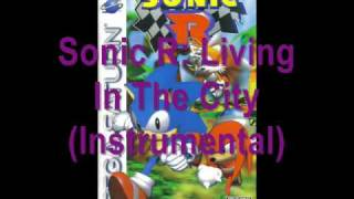 Sonic R Music: Living In The City (Radical City)(Instrumental)