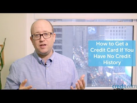 How To Get Credit Card If You Have No Credit History