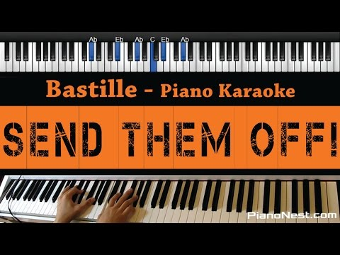 Bastille - Send Them Off! - Piano Karaoke / Sing Along / Cover with Lyrics