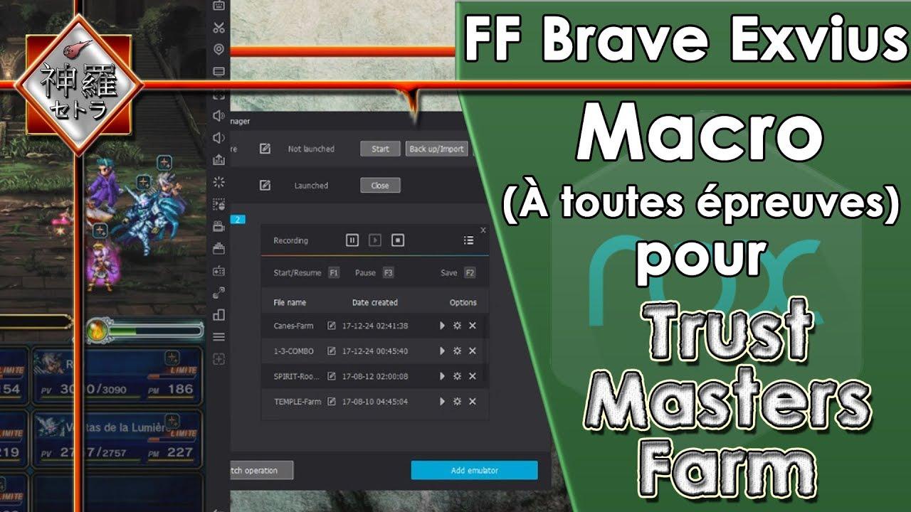 [FR]FF Brave Exvius - MACRO à toutes épreuves pour farm les Trust Masters (Nox/Memu)