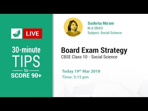 Board Exam Strategy Session: Class 10 Social Science