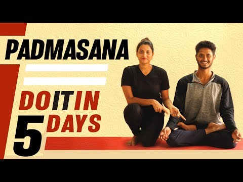 How to do Padmasana perfectly in 5 days | Easy and Effective method