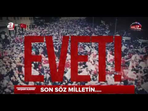 Son Söz Milletin ''EVET'' Recep Tayyip Erdoğan