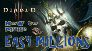 Diablo 3 - How to Make 100 million Gold EASY!