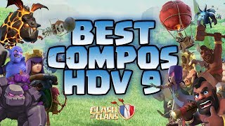 BEST COMPOS  HDV 9 | PERFECT ASSURÉ EN GDC ! Clash of Clans Fr