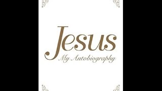 """""""Jesus My Autobiography"""" with Channel Tina Louise Spalding"""