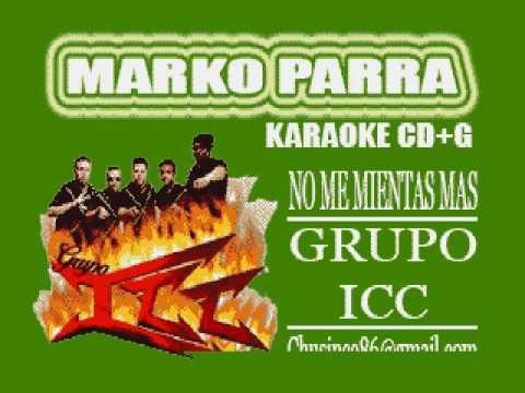 No me mientas mas GRUPO ICC karaoke