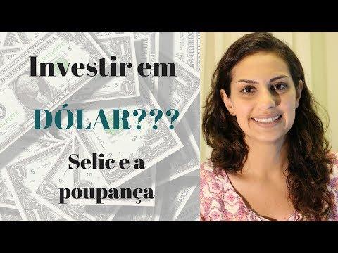 Investir em Dólar, Euro e Ouro é bom? Até quando a rentabilidade da Selic é melhor que poupança?