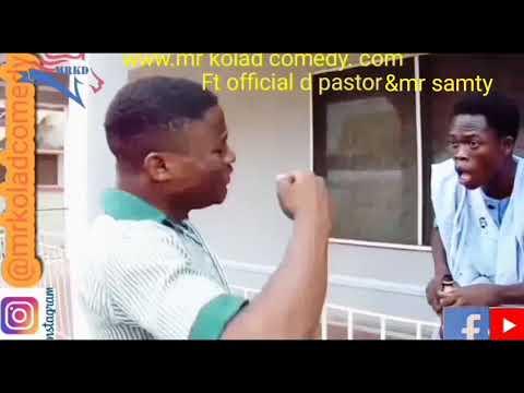 Download Mrkolad comedy ft official d pastor & mr samty