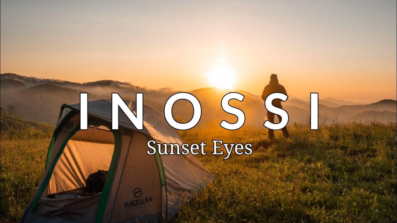 Download inossi - Sunset Eyes ( no copyright music)