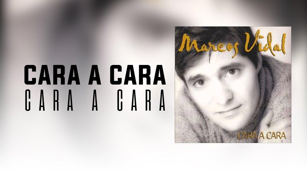 Marcos Vidal - Cara a Cara - YouTube