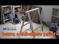 Cómo hacer unas burras o caballetes plegables con palet