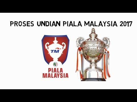 Proses undian TM Piala Malaysia 2017