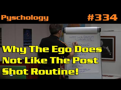Why The Ego Does NOT Like The Post Shot Routine!