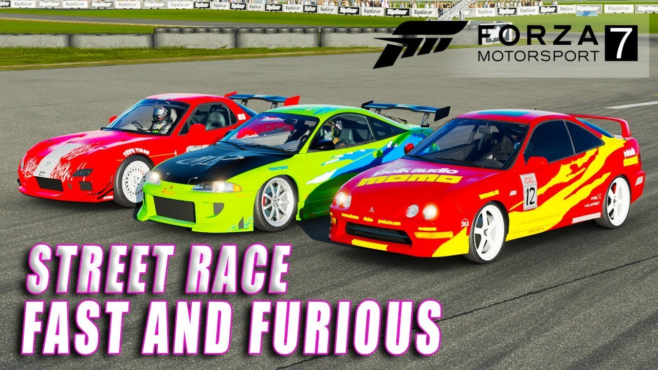Forza Motorsport 7 - The Fast and The Furious (Street Race) - YouTube