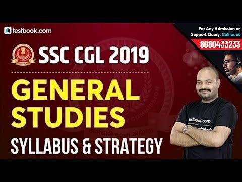 General Studies Syllabus For SSC CGL 2019-20 | SSC GS Preparation | SSC CGL 2019 Application Form