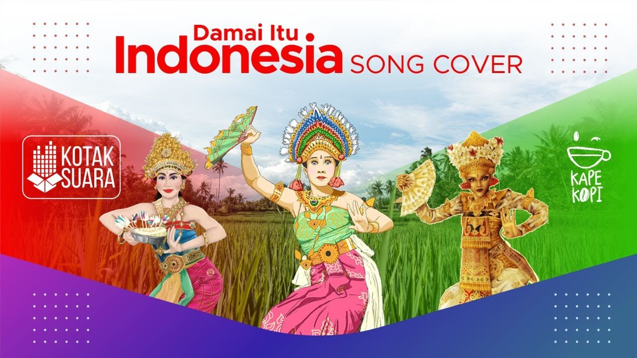 DAMAI ITU INDONESIA | Kotak Suara #5