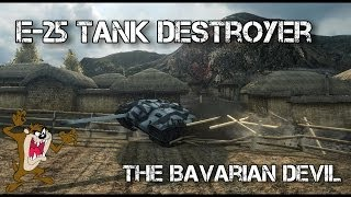 World of Tanks - E-25 Tier 7 Premium Tank Destroyer - The Bavarian Devil