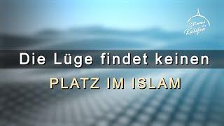 Die Lüge findet keinen Platz im Islam 1/2 | Stimme des Kalifen