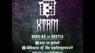 Bong Ra vs Goetia-Axe to Grind