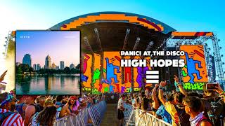 PANIC! AT THE DISCO ~ HIGH HOPES (STEVO EDIT)
