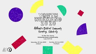 Youth Weekend Service 26 July 2020