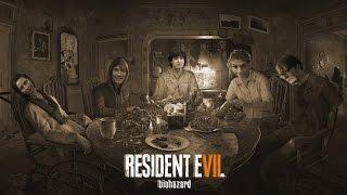 Resident Evil 7 - Начало игры (Без комментариев)
